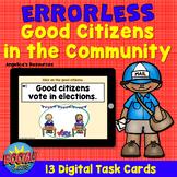 Digital Citizenship: Errorless Good Citizenship in the Com