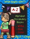26 Alphabet Vocabulary Books - Write, Cut, Glue & Color