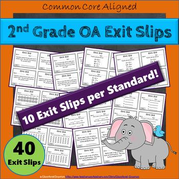 2nd Grade OA Exit Slips: Operations & Algebraic Thinking Exit Slips 2nd Grade