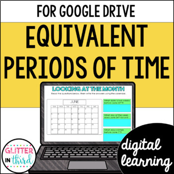 Elapsed time using calendars for Google Classroom DIGITAL