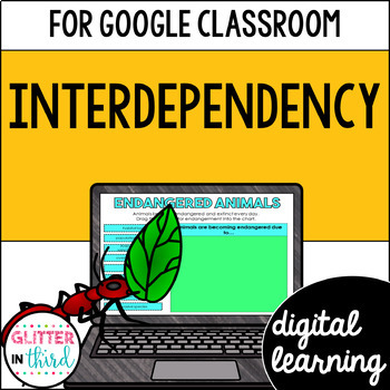 Interdependency for Google Classroom DIGITAL