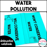 Water conservation & pollution Interactive Notebook