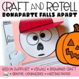 Bonaparte Falls Apart Retelling a Story (Sequencing CRAFT)