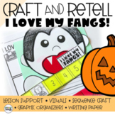 I LOVE MY FANGS Retelling a Story (Sequencing CRAFT)