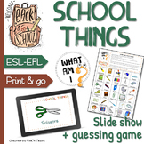 SCHOOL THINGS – Vocabulary QUIZ and guessing GAME - Back to school