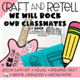 We Will Rock Our Classmates, Retelling a Story Craft