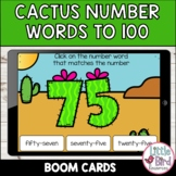 Cactus Number Words Boom Cards 0 - 100   Distance Learning