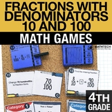 4th - Fractions with Denominators of 10 or 100 Math Centers