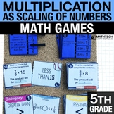 5th - Multiplication as Scaling of Numbers Math Centers -