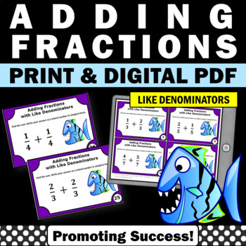 Adding Fractions with LIKE Denominators, 4th Grade Fraction Centers