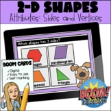 Attributes of 2D Shapes: BOOM CARDS - Distance Learning