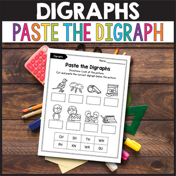 Consonant Digraphs Worksheets - Paste the Digraph