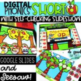 DIGITAL PHONICS: Short A - Google Slides & Seesaw