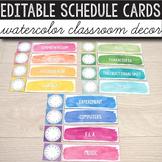 Daily Schedule Cards EDITABLE - Watercolor Classroom Decor