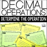 Decimal Operations Word Problem Task Cards: Determine the Operation