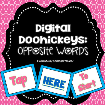 Digital Doohickeys: Opposite Words