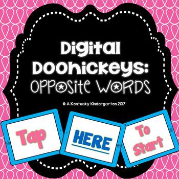 Digital Doohickeys: Opposite Words