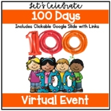Distance Learning | 100th Day of School | Virtual Event |