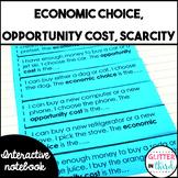 Economic choice, opportunity cost economics interactive notebook