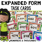 Expanded Form Task Cards Hundreds and Thousands