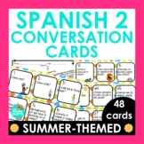 Spanish 2 Review Conversation Cards Summer Edition | End o