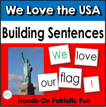 We Love the USA! ~ Building Sentences