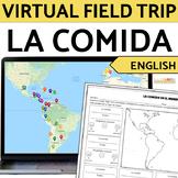 La Comida Food in Spanish-Speaking Countries Virtual Field Trip ENGLISH