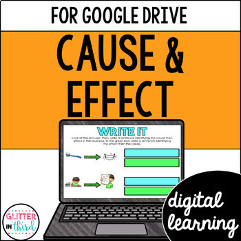 Cause & Effect for Google Classroom DIGITAL