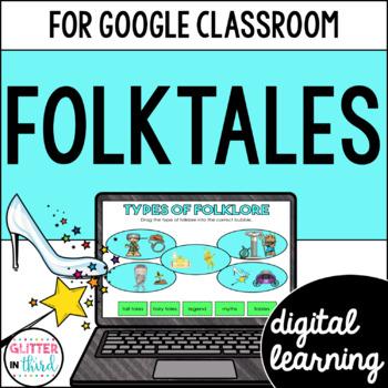Fables, Folktales, & Fairy Tales for Google Classroom DIGITAL