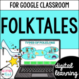 Google Classroom Distance Learning Fables, Folktales, & Fairy Tales