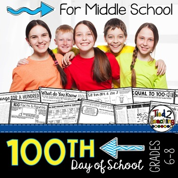 100th Day of School for Middle School