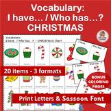 Vocabulary Activities: I have… /Who has…? CHRISTMAS  (SASSOON)