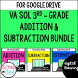 Addition & Subtraction VA SOL for Google Classroom Digital BUNDLE