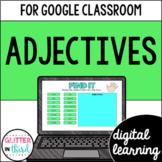 Adjectives for Google Classroom DIGITAL