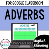 Google Classroom Distance Learning Adverbs
