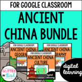 Ancient China for Google Classroom DIGITAL BUNDLE