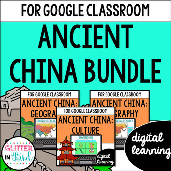 Ancient China for Google Drive & Google Classrooom