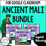 Ancient Mali for Google Classroom DIGITAL BUNDLE