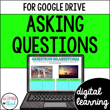 Asking Questions in Reading for Google Drive & Google Classroom