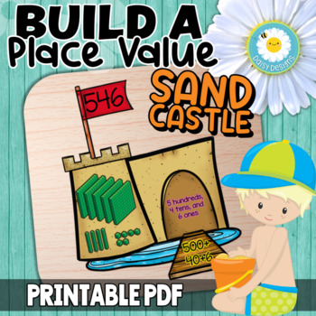 Build a Place Value SAND CASTLE