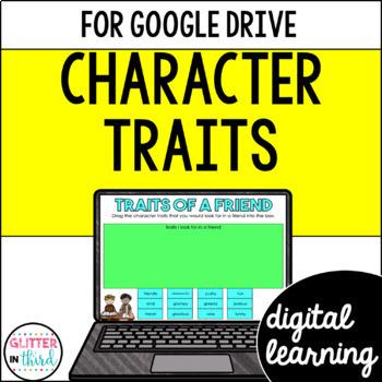Character Traits for Google Drive & Google Classroom