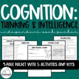 Psychology: Cognition: Thinking & Intelligence Independent