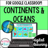 Continents and oceans for Google Classroom DIGITAL
