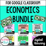 Economics for Google Classroom DIGITAL BUNDLE