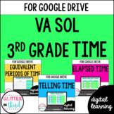 VA SOL 3.9 Time for Google Classroom Digital BUNDLE