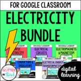 Electricity & Magnetism for Google Classroom DIGITAL BUNDLE