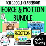 Google Classroom Distance Learning Force and Motion BUNDLE