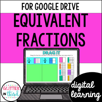 Equivalent Fractions for Google Drive & Classroom Math