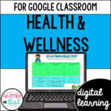 Fitness, & Wellness for Google Drive & Classroom HEALTH