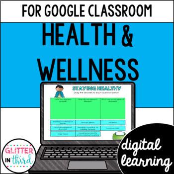 Fitness, & Wellness for Google Drive & Classroom HEALTH